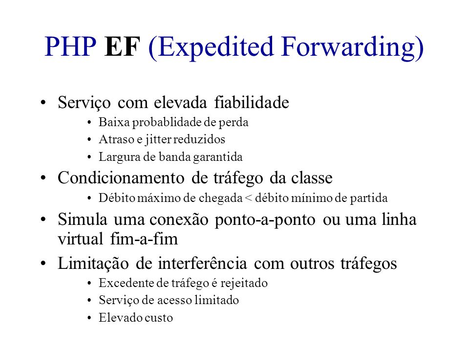 PHP EF (Expedited Forwarding)