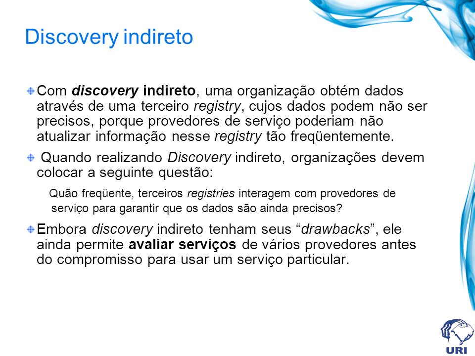 Discovery indireto