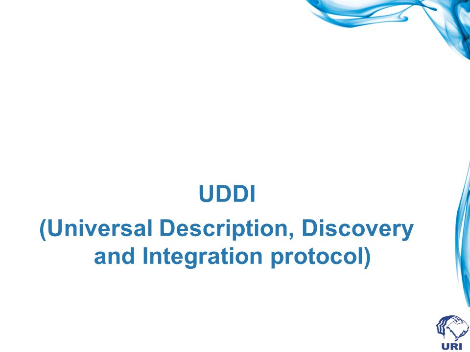 (Universal Description, Discovery and Integration protocol)
