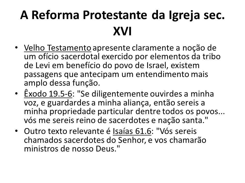 A Reforma Protestante da Igreja sec. XVI