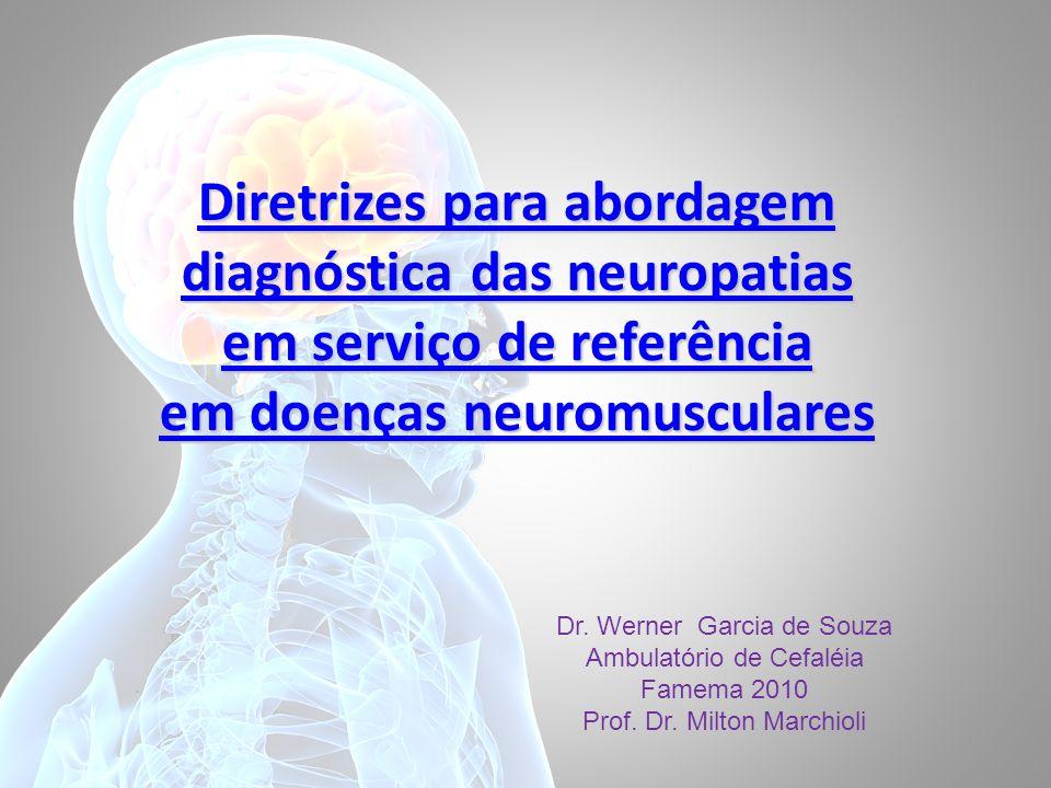 Diretrizes para abordagem diagnóstica das neuropatias em serviço de referência em doenças neuromusculares