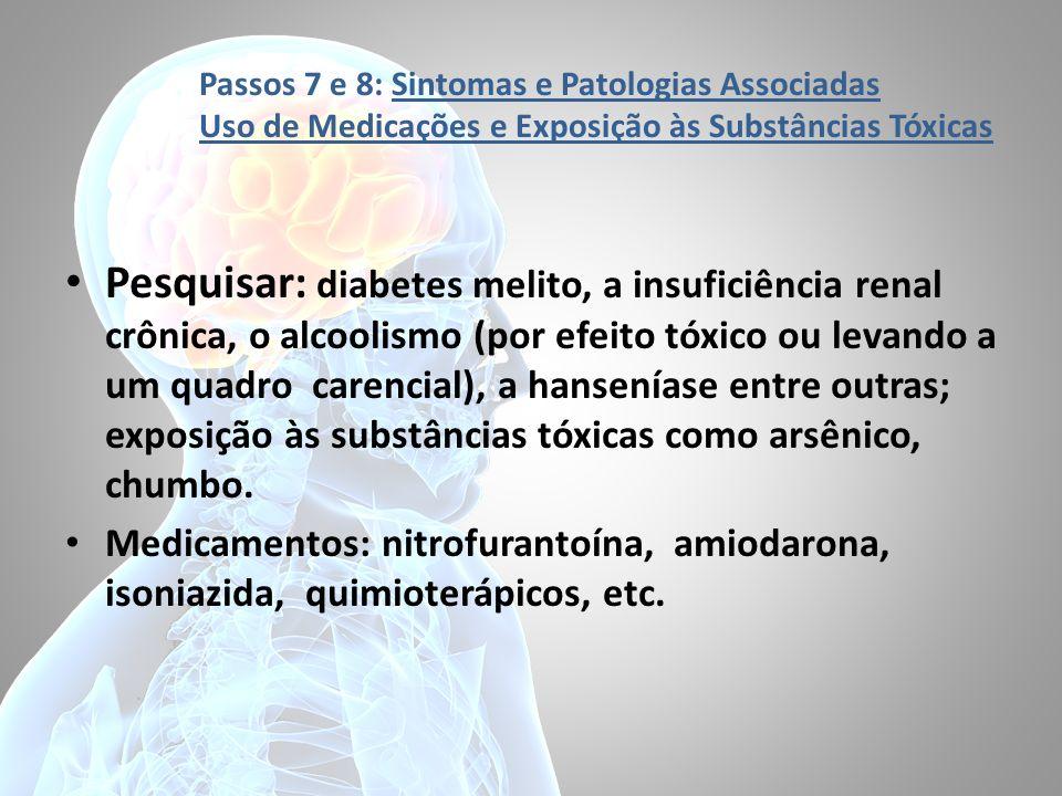 Passos 7 e 8: Sintomas e Patologias Associadas Uso de Medicações e Exposição às Substâncias Tóxicas