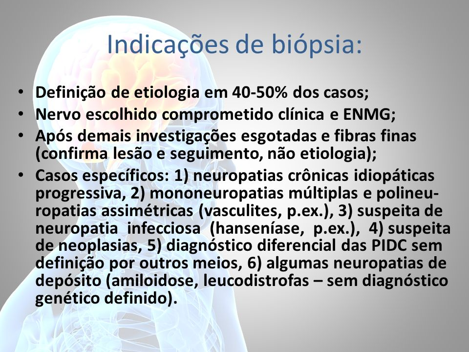 Indicações de biópsia: