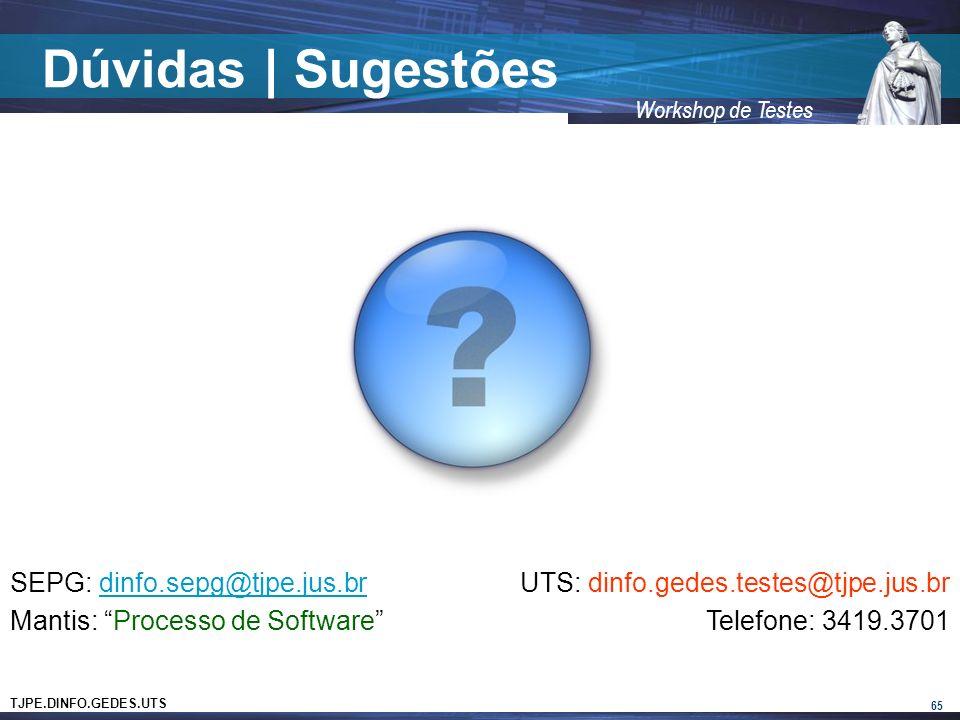 Dúvidas | Sugestões SEPG: dinfo.sepg@tjpe.jus.br
