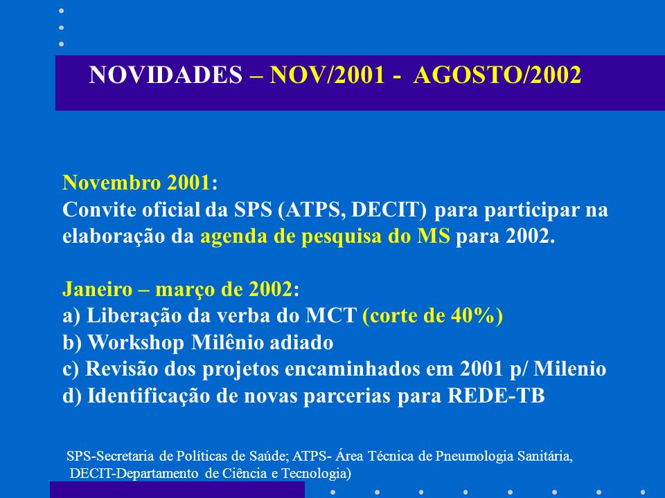 NOVIDADES – NOV/2001 - AGOSTO/2002