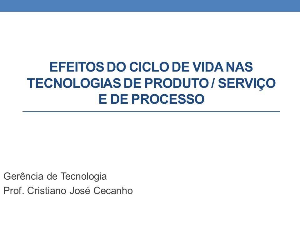 Gerência de Tecnologia Prof. Cristiano José Cecanho