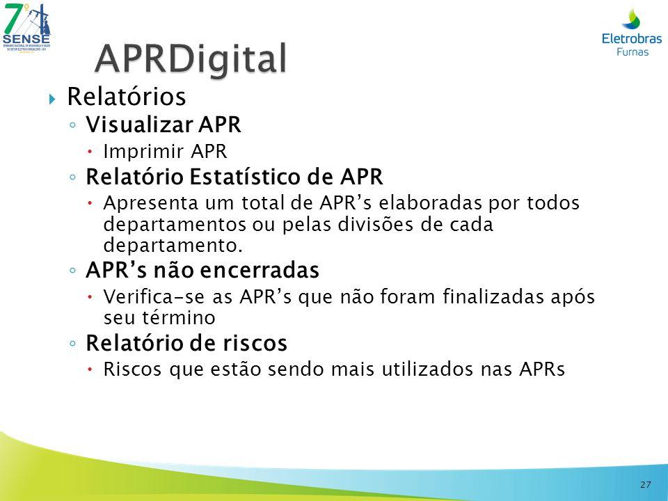 APRDigital Relatórios Visualizar APR Relatório Estatístico de APR