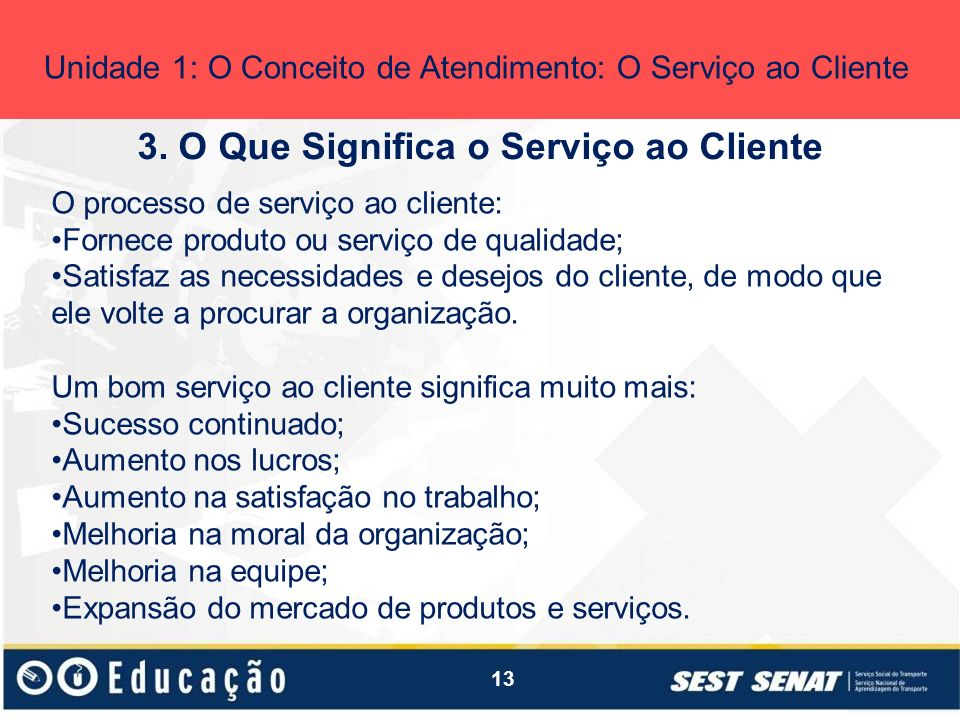 3. O Que Significa o Serviço ao Cliente
