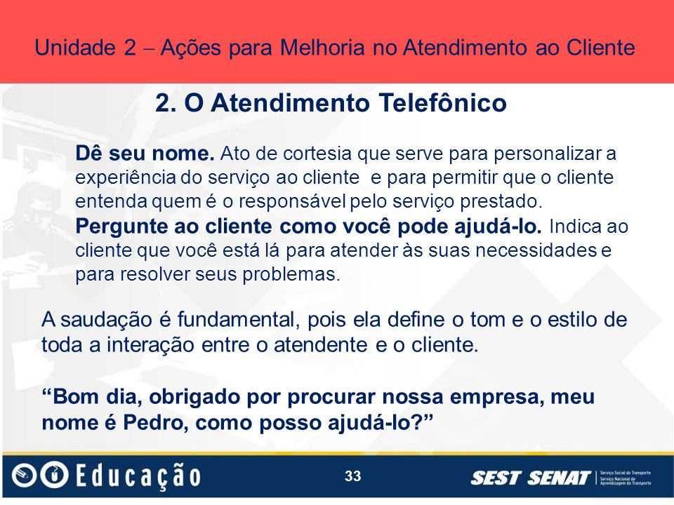2. O Atendimento Telefônico