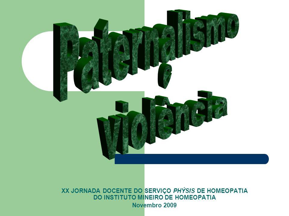 Paternalismo e violência
