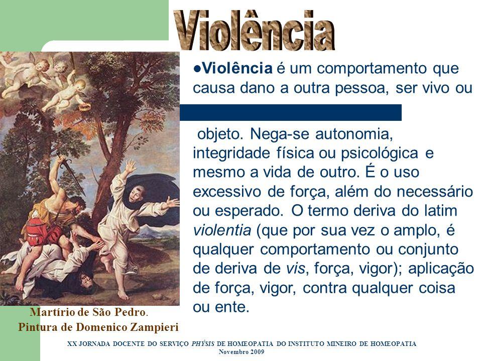 Violência Violência é um comportamento que causa dano a outra pessoa, ser vivo ou.