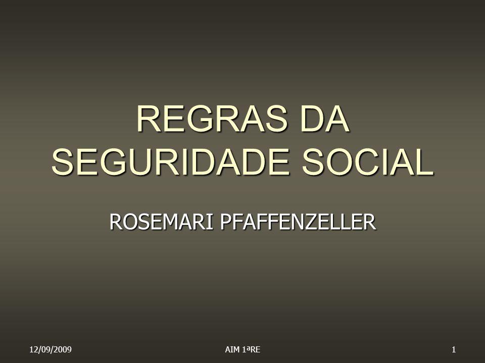 REGRAS DA SEGURIDADE SOCIAL