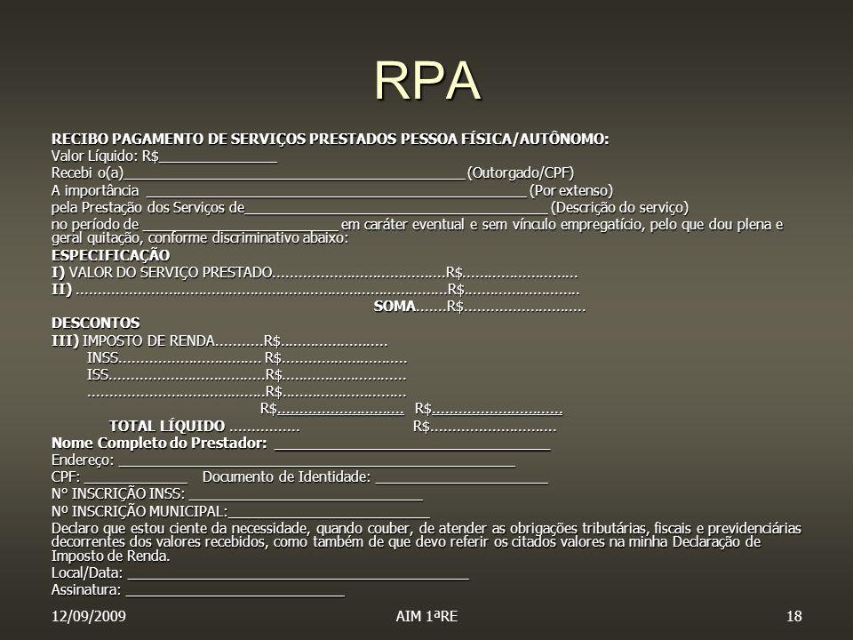 RPA RECIBO PAGAMENTO DE SERVIÇOS PRESTADOS PESSOA FÍSICA/AUTÔNOMO: