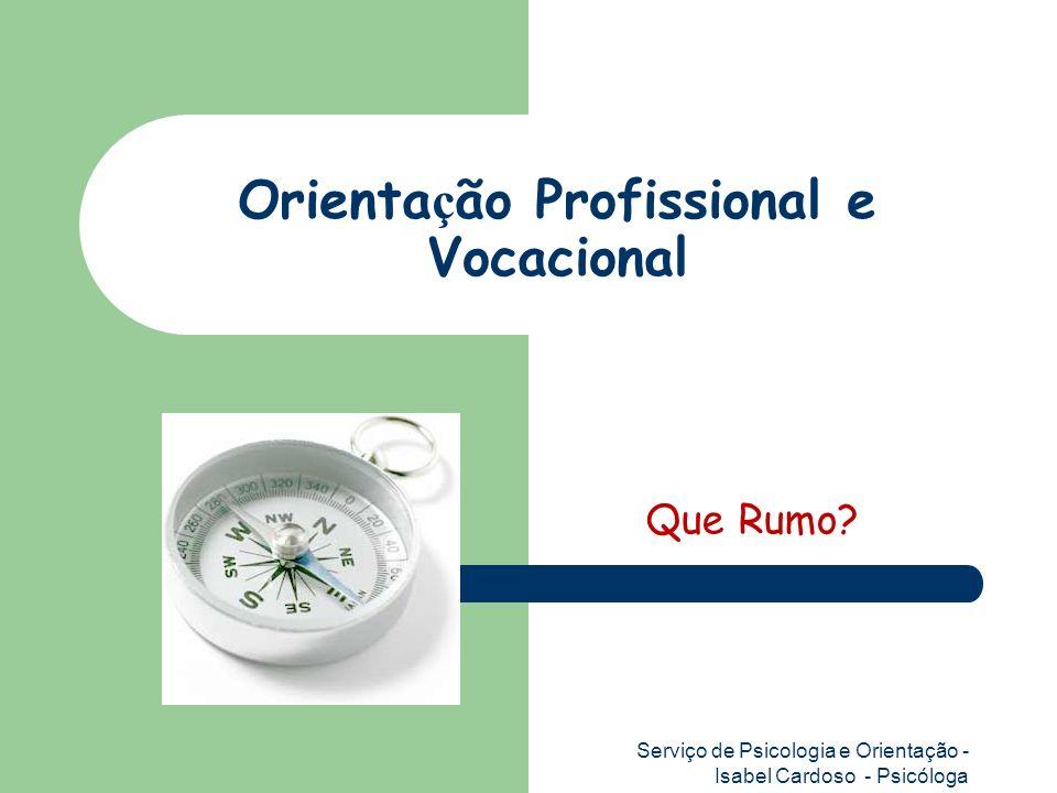 Orientação Profissional e Vocacional