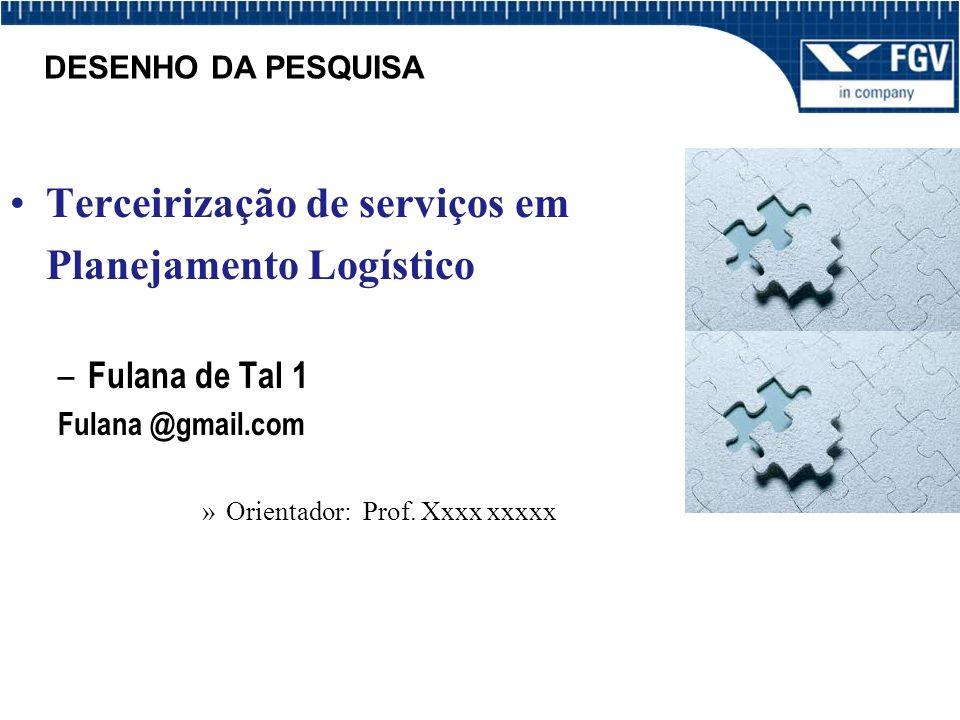 Terceirização de serviços em Planejamento Logístico
