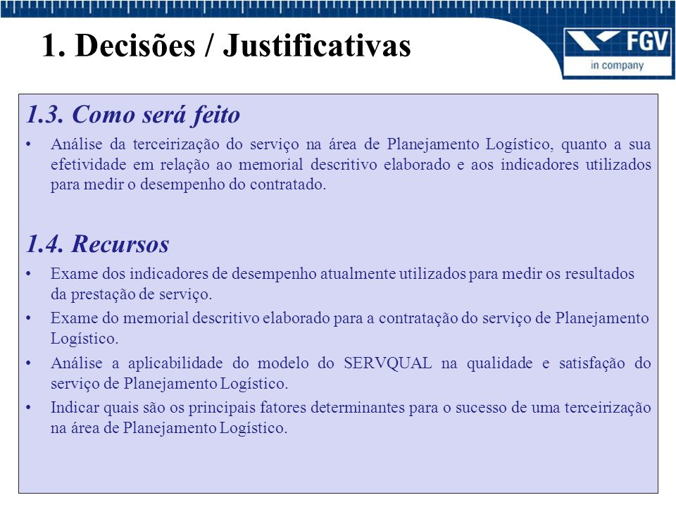 1. Decisões / Justificativas