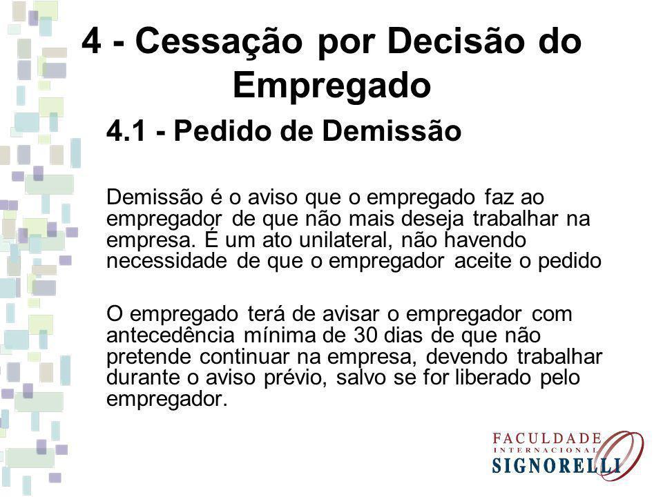 4 - Cessação por Decisão do Empregado
