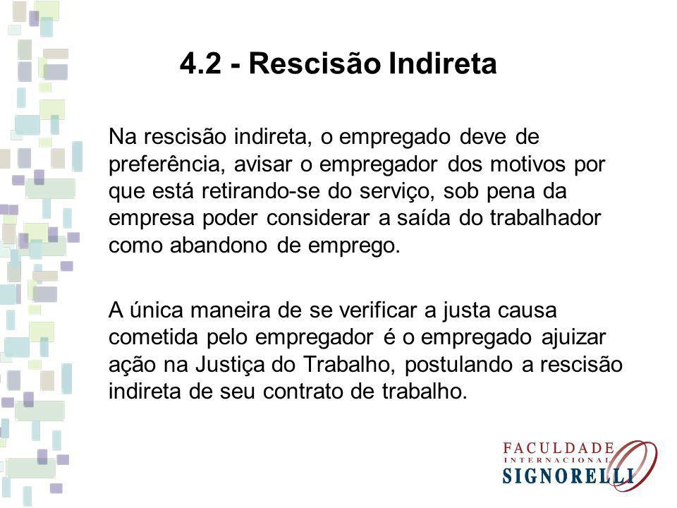 4.2 - Rescisão Indireta