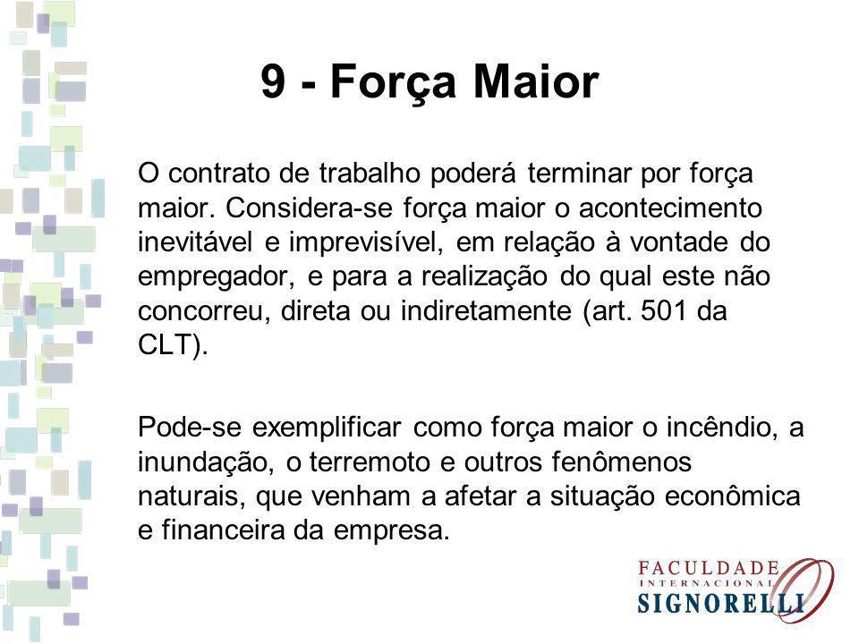 9 - Força Maior