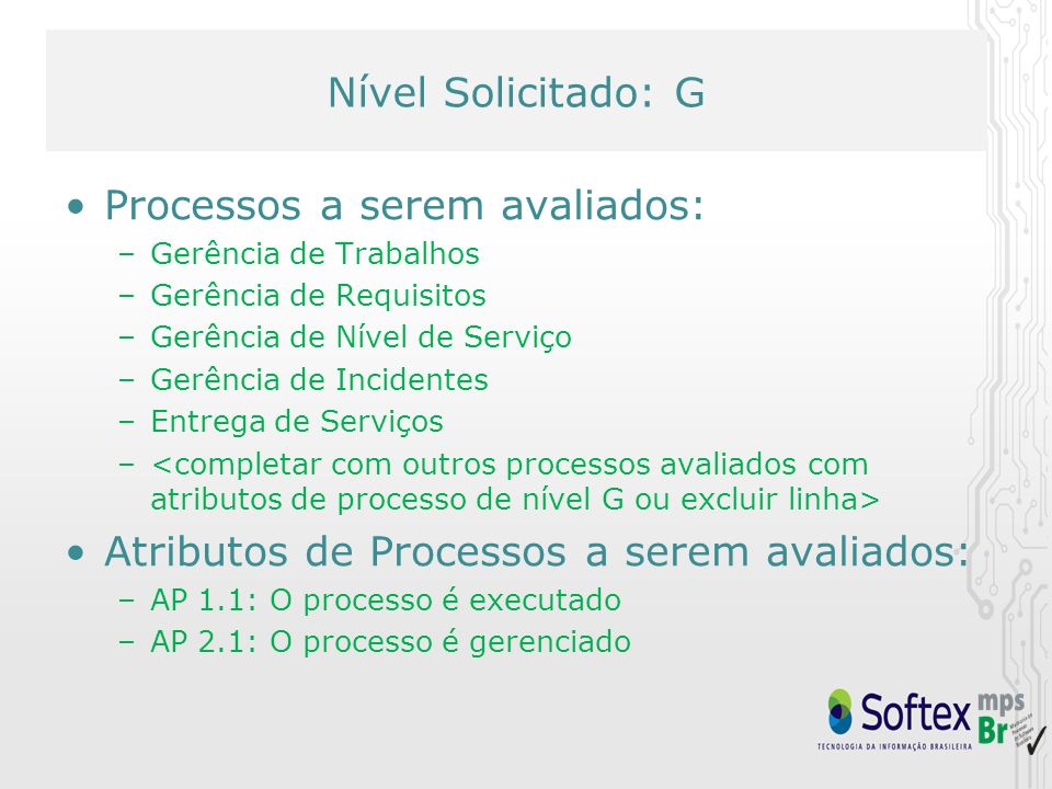 Processos a serem avaliados: