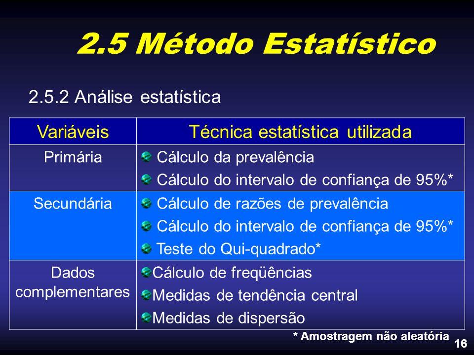Técnica estatística utilizada