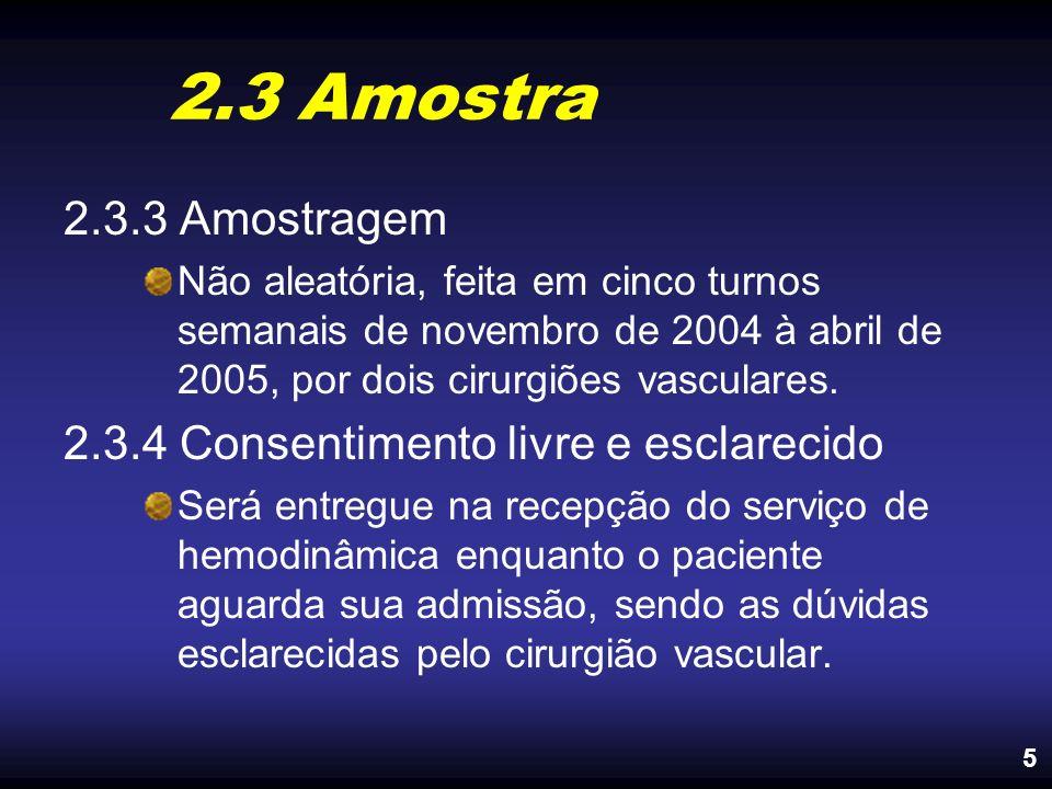 2.3 Amostra 2.3.3 Amostragem 2.3.4 Consentimento livre e esclarecido