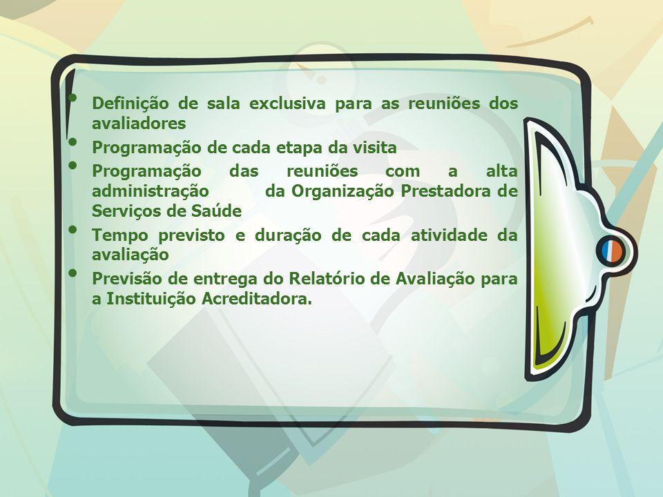 Definição de sala exclusiva para as reuniões dos avaliadores