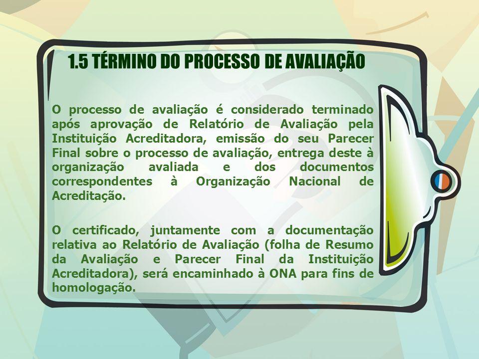 1.5 TÉRMINO DO PROCESSO DE AVALIAÇÃO