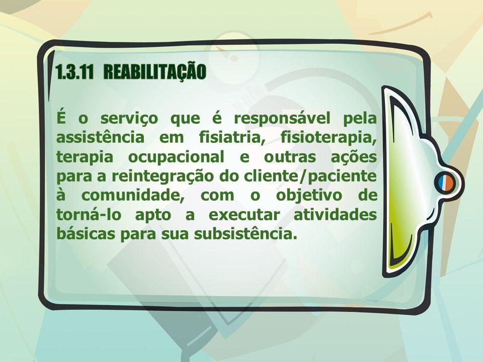 1.3.11 REABILITAÇÃO