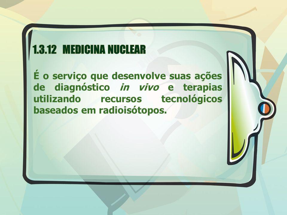 1.3.12 MEDICINA NUCLEAR