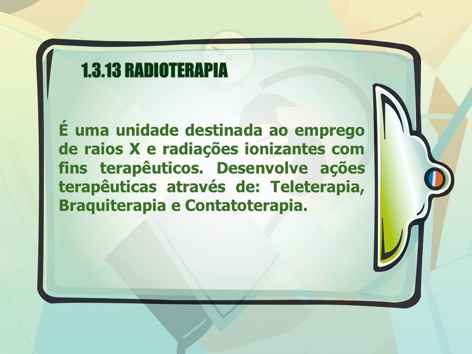 1.3.13 RADIOTERAPIA