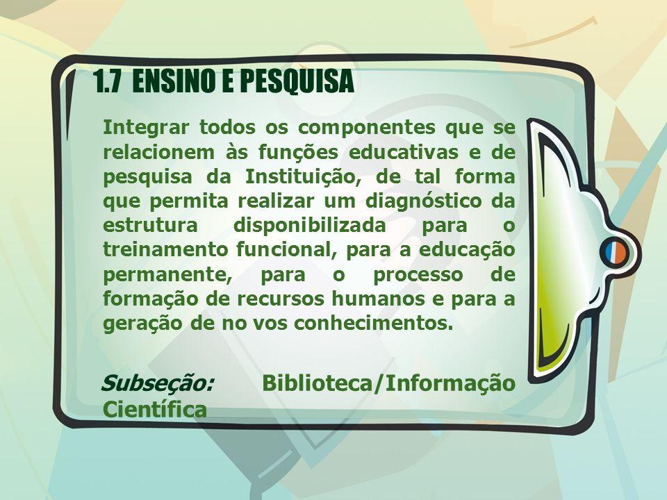 1.7 ENSINO E PESQUISA