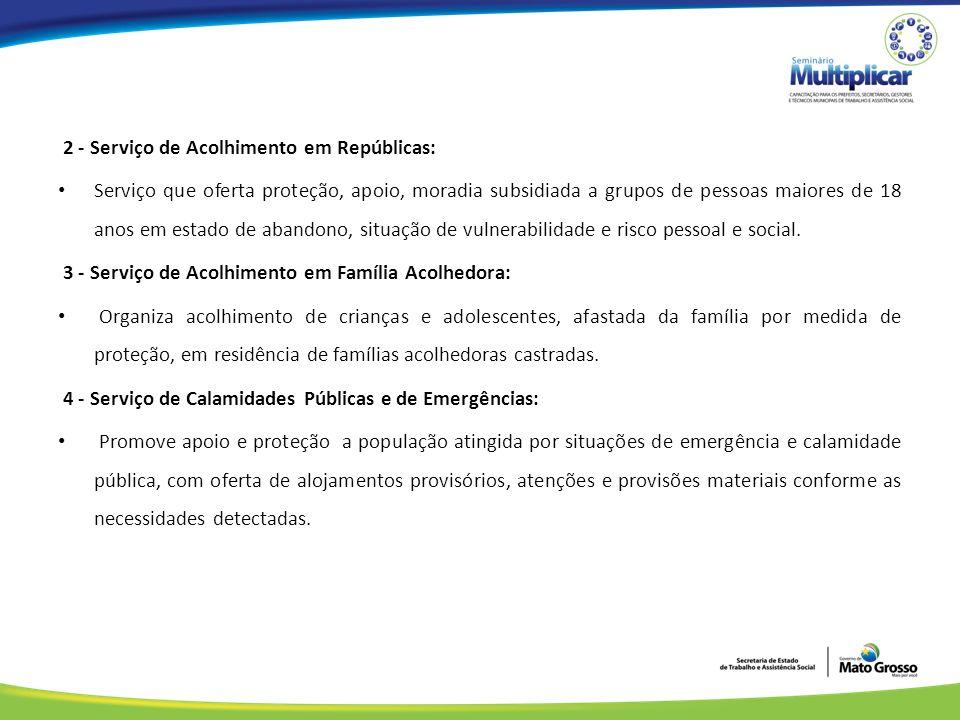 2 - Serviço de Acolhimento em Repúblicas: