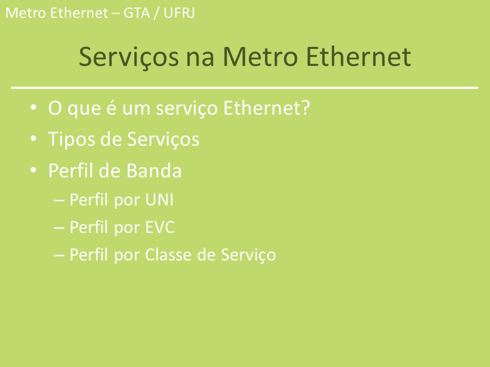 Serviços na Metro Ethernet