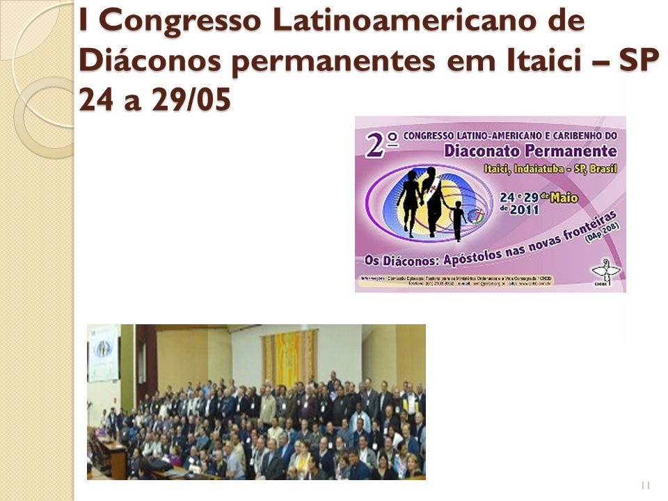 I Congresso Latinoamericano de Diáconos permanentes em Itaici – SP 24 a 29/05