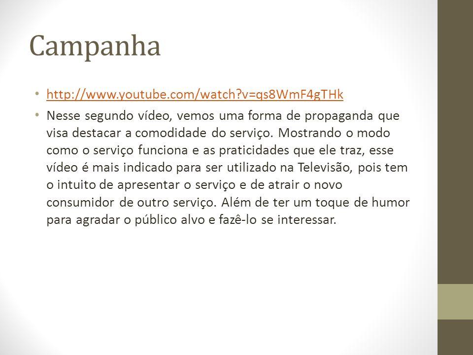 Campanha http://www.youtube.com/watch v=qs8WmF4gTHk