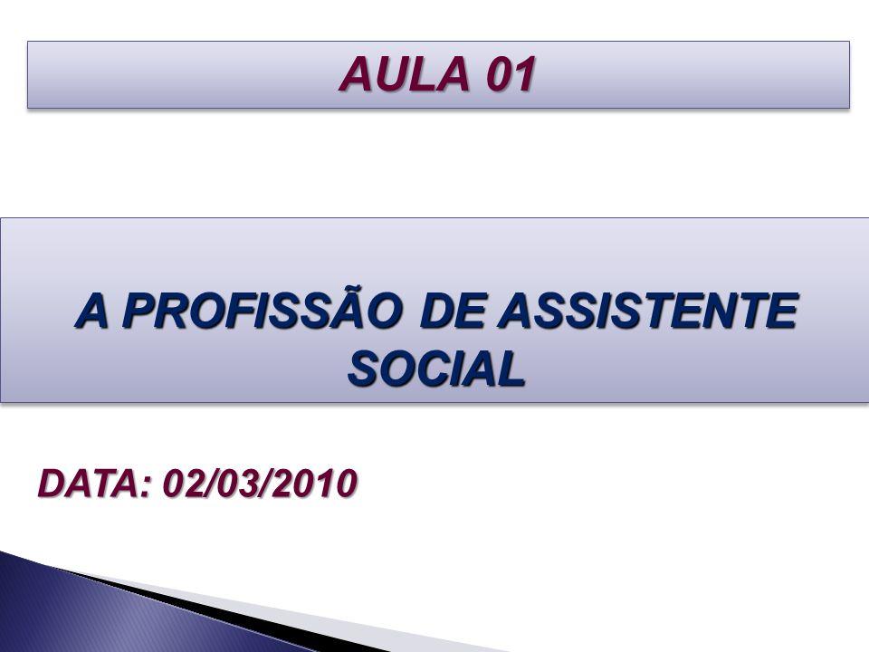 A PROFISSÃO DE ASSISTENTE SOCIAL