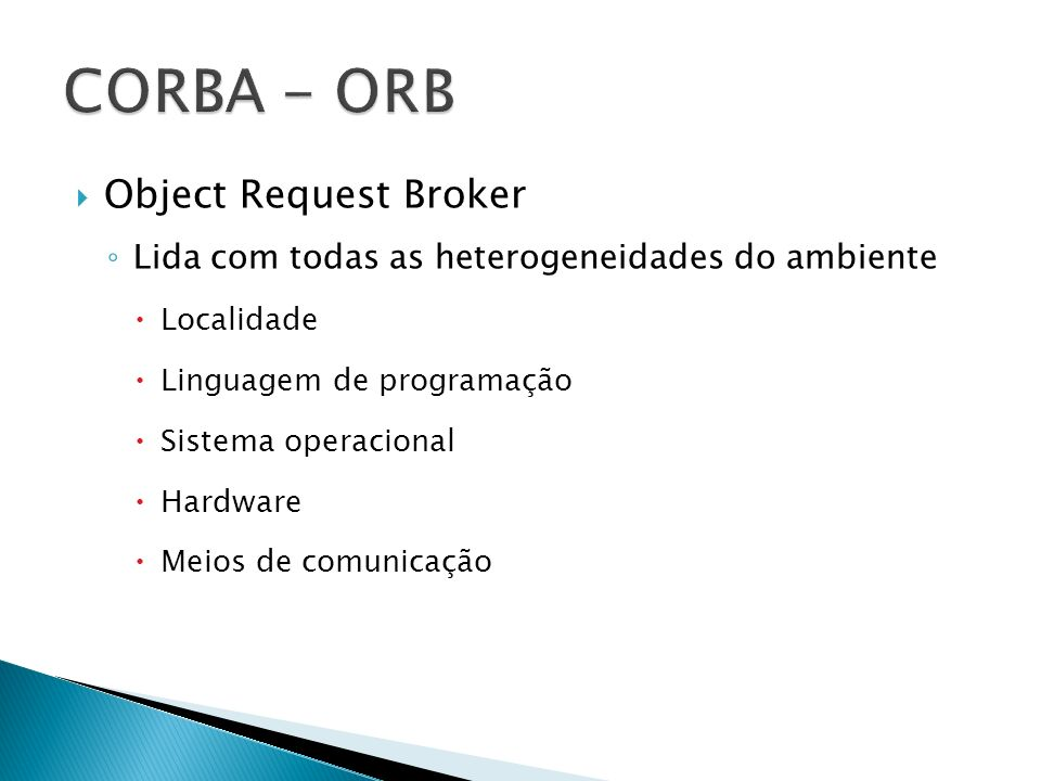 CORBA - ORB Object Request Broker