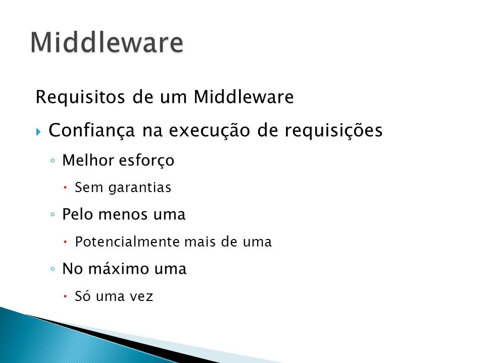 Middleware Requisitos de um Middleware