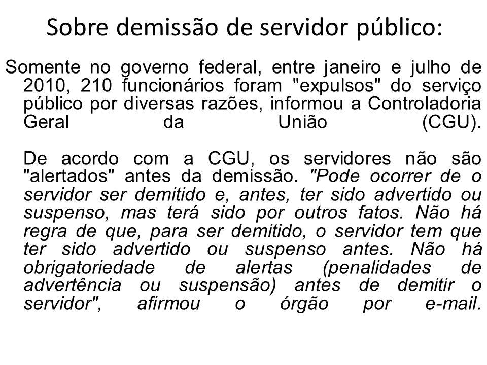 Sobre demissão de servidor público: