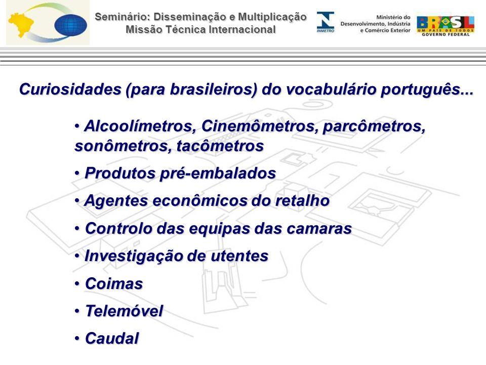 Curiosidades (para brasileiros) do vocabulário português...