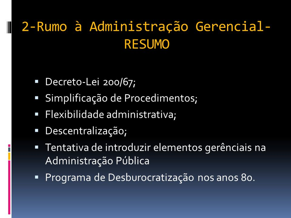 2-Rumo à Administração Gerencial-RESUMO