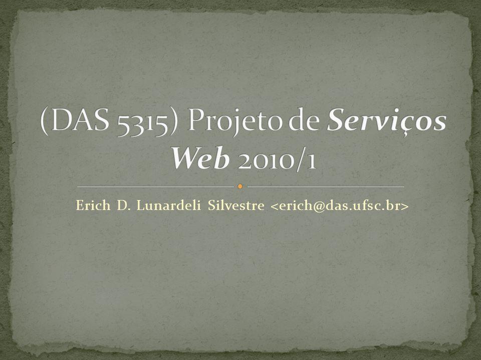 (DAS 5315) Projeto de Serviços Web 2010/1