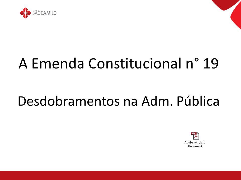 A Emenda Constitucional n° 19