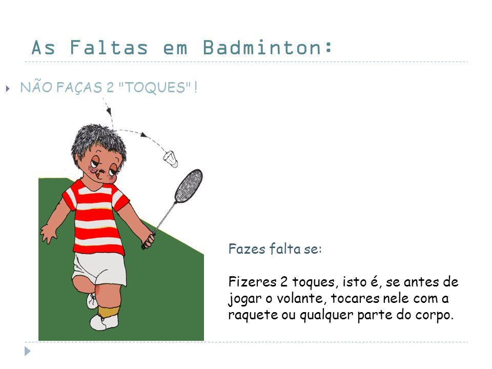As Faltas em Badminton: