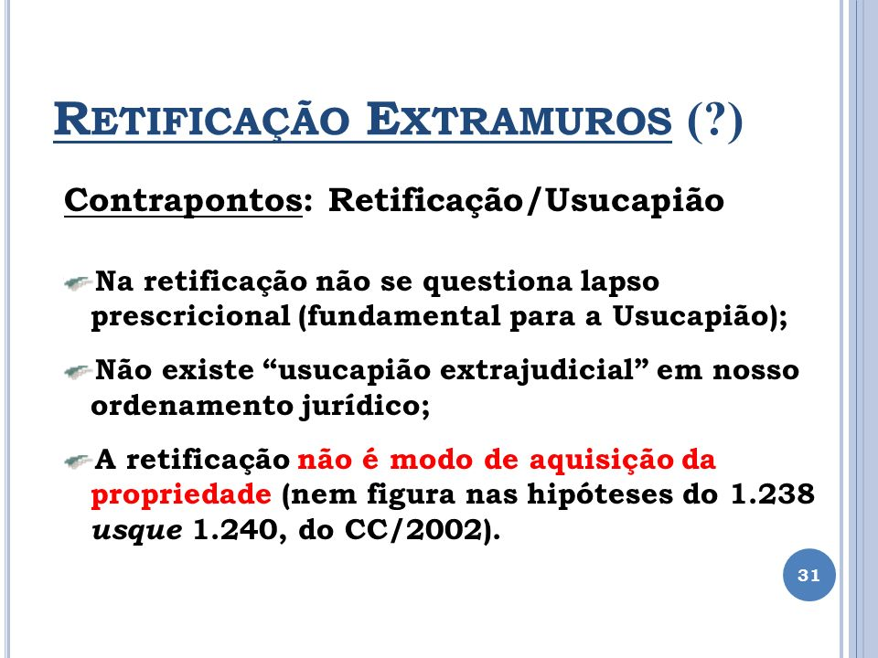 Retificação Extramuros ( )