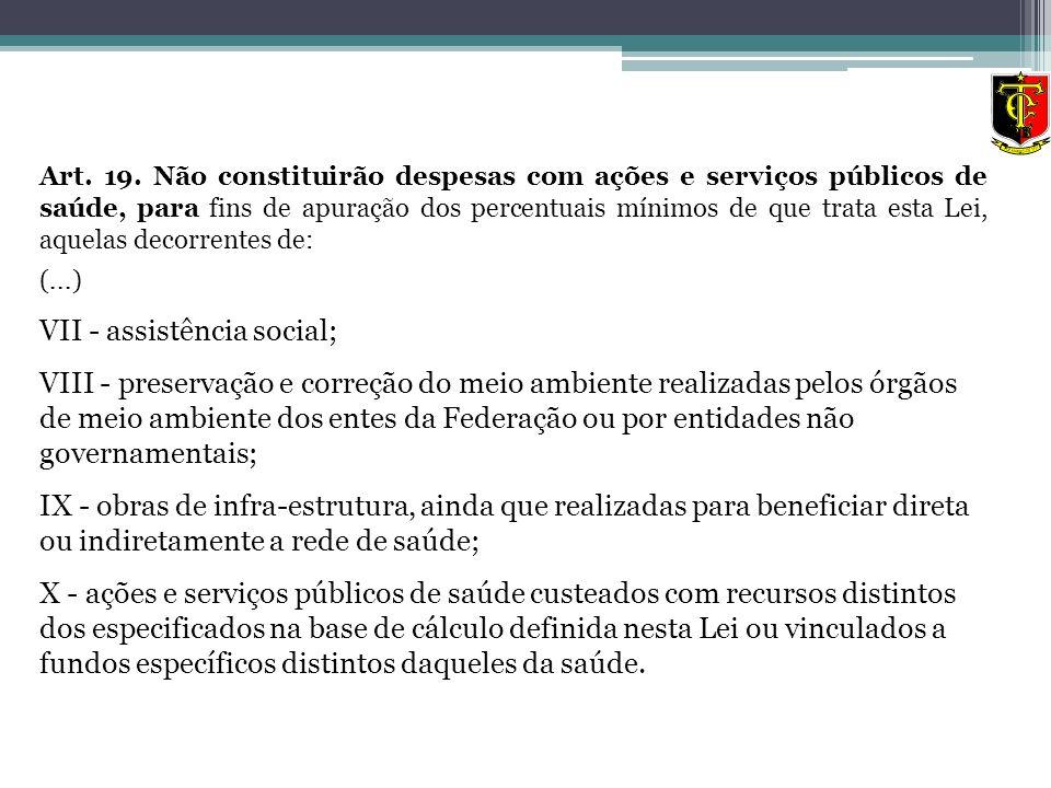VII - assistência social;