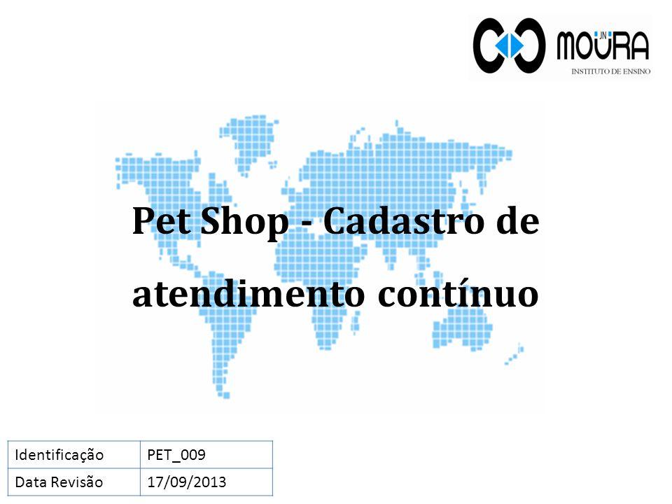 Pet Shop - Cadastro de atendimento contínuo