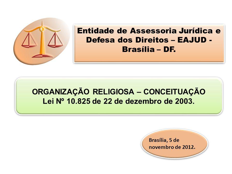 Entidade de Assessoria Jurídica e Defesa dos Direitos – EAJUD -