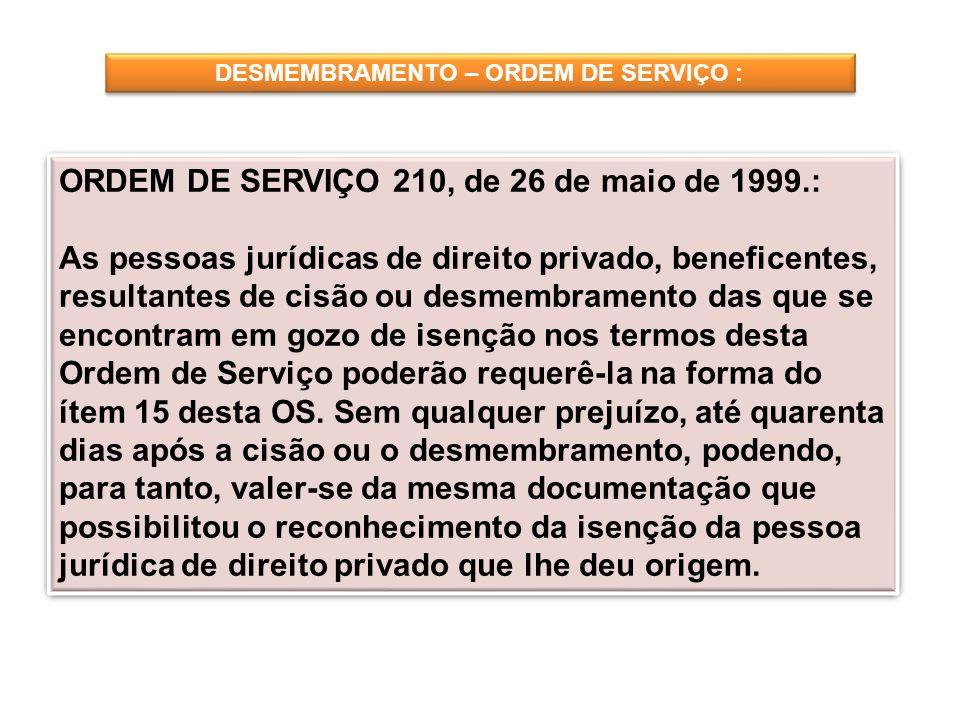 DESMEMBRAMENTO – ORDEM DE SERVIÇO :